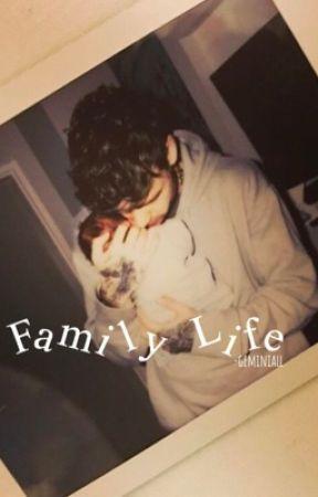 Family Life | niam by -geminiall