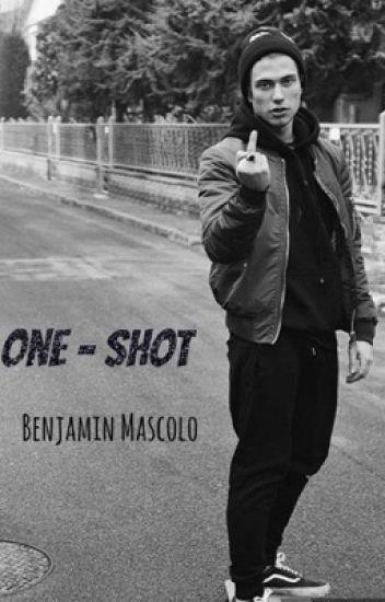 One Shot Benjamin Mascolo
