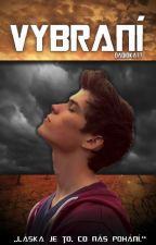 Vybraní [Short story] ✔️ by Kirrie77