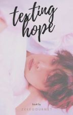 texting hope || jhs (#Wattys2016) by zekegourmet