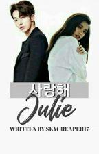 Saranghae Julie by skycreaper17