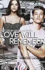 Love Will Remember by aminaandzaina