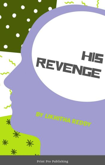 His Revenge [Ongoing]