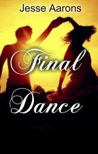 Final Dance  by JesseAarons