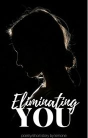 Eliminating You  by -emotions-