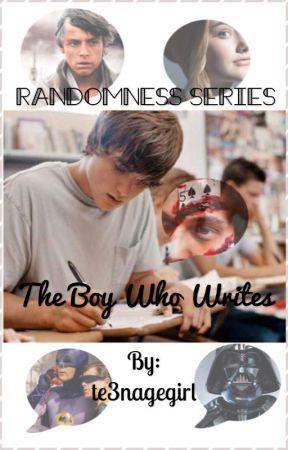 The Boy Who Writes by te3nagegirl