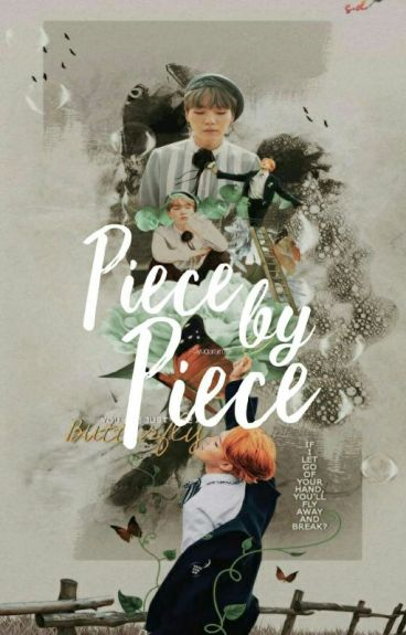 PIECE BY PIECE (YOONMIN FF)