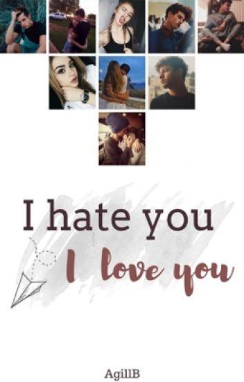 I hate you/I love you   Su Cameron Dallas