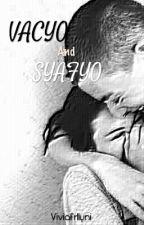 Vacyo And Syafyo by Viviafrlyni