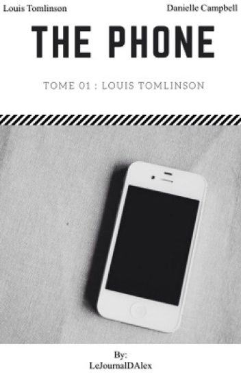 TOME 01 : The Phone - [L.T] ✅