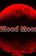 Blood Moon (Mindless Behavior Werewolf Boyxboy love story) by Do_It_For_The_Vinnee