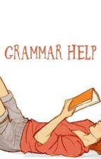 Grammar Help by WritersClimax