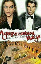AĞA BOZUNTUSU MAFYA by seymanur2014