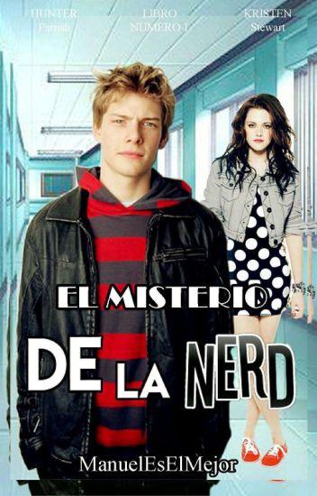Enamorándome De La Nerd [Libro I & II]