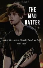 The Mad Hatter | l.h. by AllyBlake1