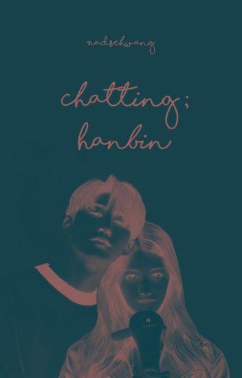 CHATTING;HANBIN