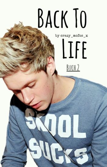 Back To Life (One Direction FF)