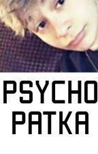 PSYCHOPATKA by xxxinysm