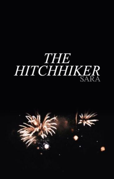 the hitchhiker ; tysh [ ✓ ]
