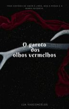 O  Garoto De Olhos Vermelhos by lua1vasconcelos