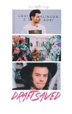 Draft Saved ➳ LS (Complete) by -bambiharry
