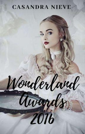 Wonderland Awards 2016 [Finalizado] by BaD_Wolf16