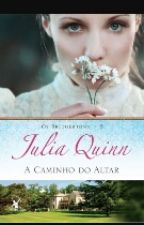 Série Os Brindgertones_A Caminho Do Altar_(Julia Quimn) by CristianeVicente