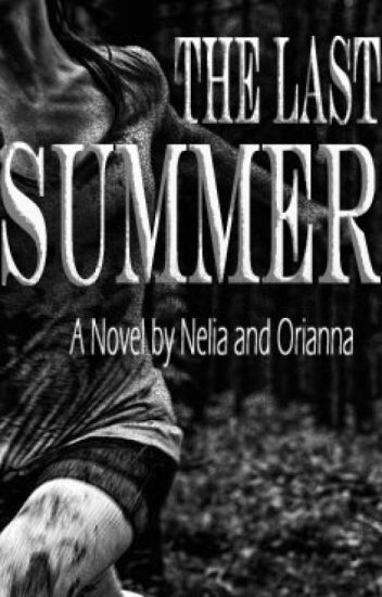 The Last Summer [COMPLETED]