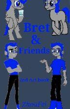 Bret & Friends by ZhoaFei