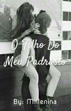 O FiLHO DO MEU PADRASTO😋 by Heybitches14