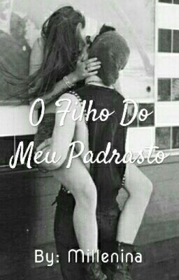 O FiLHO DO MEU PADRASTO😋