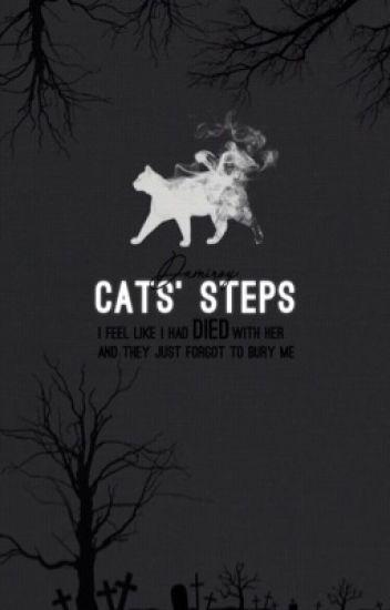Cats' Steps || خُطواتُ القِطَطِ