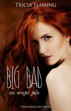 Big Bad (A Little Red Riding Hood Retelling) by Trewest