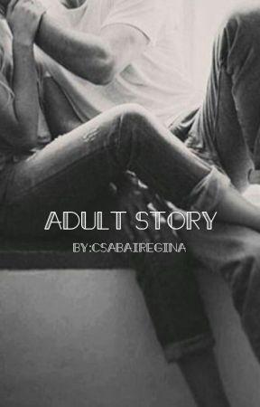 Adult story  by csabairegina