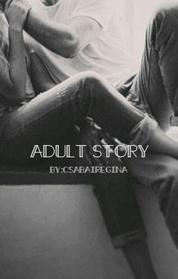 Adult story