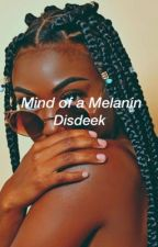 Mind of a Melanin by disdeek