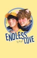 Endless Love [Completed] by chiyol