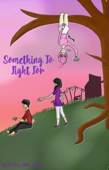 Something to fight for -Aarmau