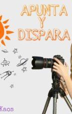 APUNTA Y DISPARA  by _Kaos_