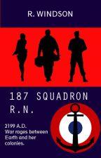 187 SQUADRON R.N. - A Sci-Fi Story by rwindson