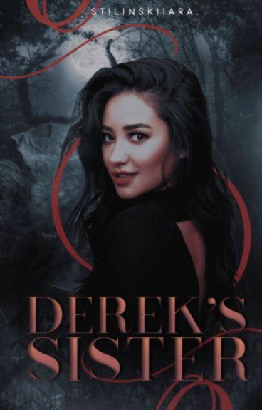 Derek's Sister | Teen Wolf