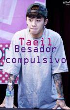 Besador Compulsivo (Taeil) by Sodapop94