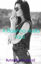 A Baixinha Nada  Fácil by beatriz_Fuzaros2
