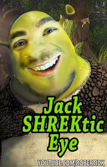 JackShrekticEye