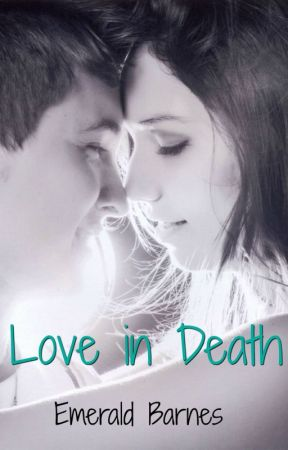 Love in Death by EmeraldBarnes