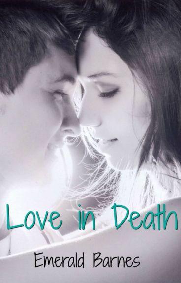 Love in Death by EmeraldBarnes