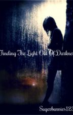 Finding the Light Out of Darkness by sugarbunnies123