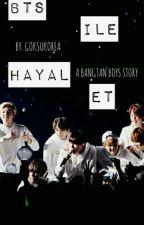 BTS İLE HAYAL ET   by GoksuKorea