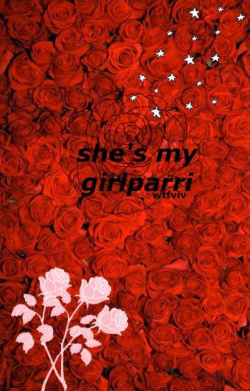 She's my GirlParri (Aparri X Reader Book 2) COMPLETED