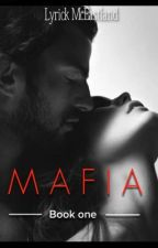Mafia:book one by forever_Lyrick
